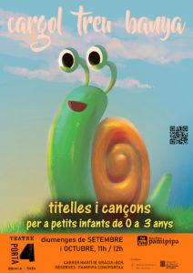 """Cartell de l'espectacle de titelles """"El cargol treu banya"""" al teatre Porta4 de Barcelona. Setembre i octubre de 2019"""
